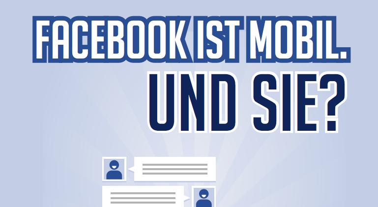 Whitepaper: Facebook ist mobil – Und Sie? (PDF, 20 Seiten)