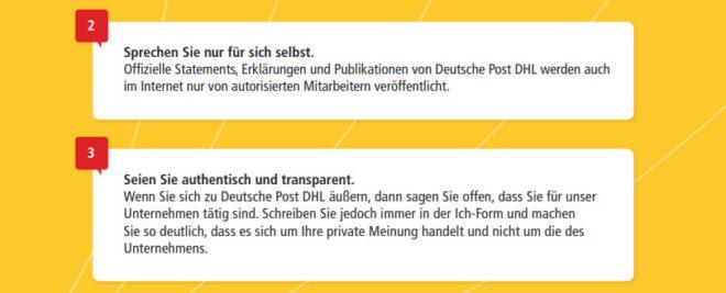 Die Social Media Guidelines der Deutschen Post DHL klären die Mitarbeiter darüber auf, dass sie nur im eigenen Namen sprechen und auf die Unternehmenszugehörigkeit hinweisen sollten.