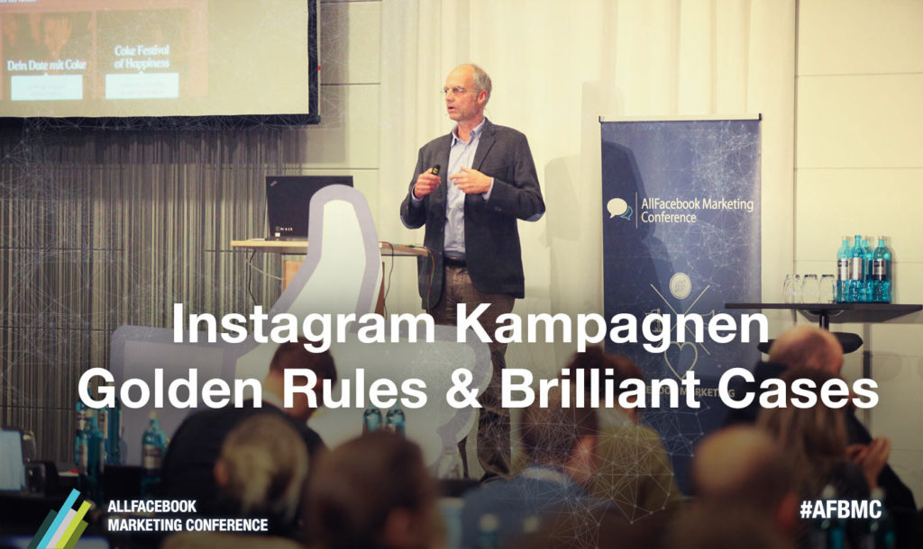 Instagram-Kampagnen – Golden Rules & Brilliant Cases #AFBMC