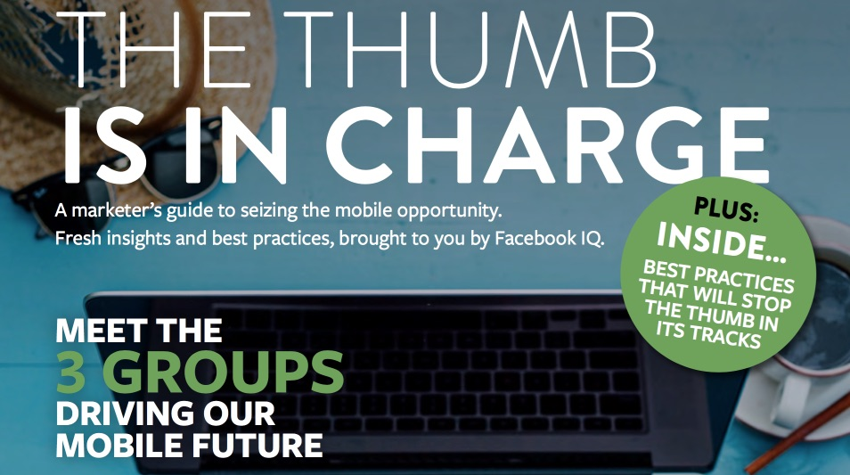 "Erste Ausgabe: ""The Thumb is in Charge"" – Facebooks Magazin fürs mobile Marketing (Download)"