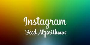 instagram-feed-algorithmus