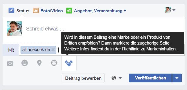 """Beispiel der Kennzeichnung eines Branded Content. In dem Fall bin ich der """"Publisher"""" und Allfacebook der """"Marketer"""", dessen Content auf meiner Facebook-Page erscheinen soll."""