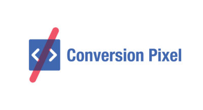 Achtung: Facebook Conversion Pixel wird in zwei Monaten deaktiviert
