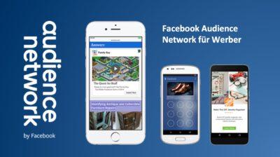 Audience Network für Werber: Was ihr über dieses Format wissen müsst