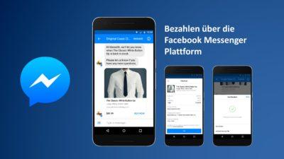 Bezahlen mit dem Facebook Messenger: Jetzt auch für Unternehmen