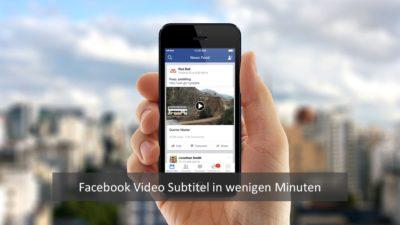 Neu: Untertitel für Videos automatisch auf Facebook erstellen