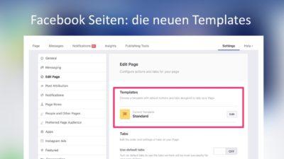 Neu: Templates für Facebook Seiten im Test