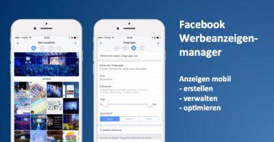 Rundgang: Facebook Werbeanzeigenmanager für iOS & Android
