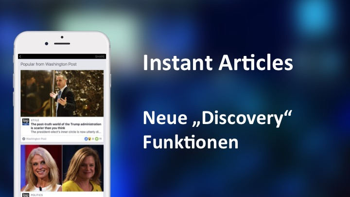"Facebook testet neue ""Discovery"" Features für Instant Articles"