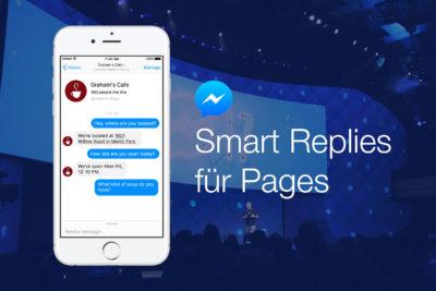 Smart Replies für Seiten – Facebooks AI antwortet jetzt automatisch auf einfache Anfragen an Seiten (F8 2017)
