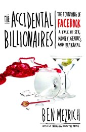 Buchtip: The Accidental Billionaires