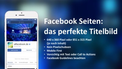 Das perfekte Facebook Titelbild – eine Anleitung mit Beispielen, Bildgrößen und Tipps