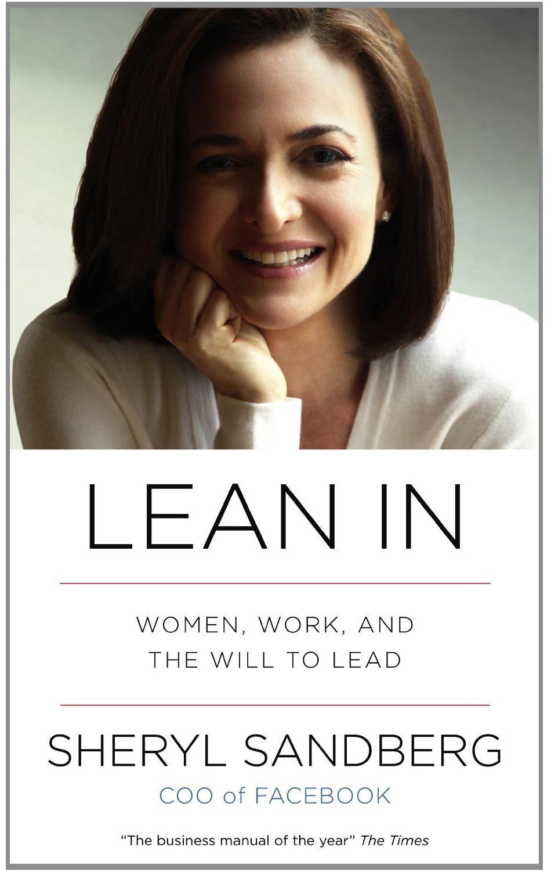 "Frauen in die Chefetagen! – Sheryl Sandbergs ""Lean in"""