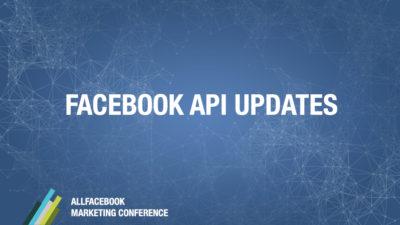 Facebook API Updates @ Allfacebook Developer Conference
