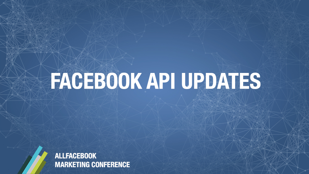Facebook API Updates @ Allfacebook Developer Conference
