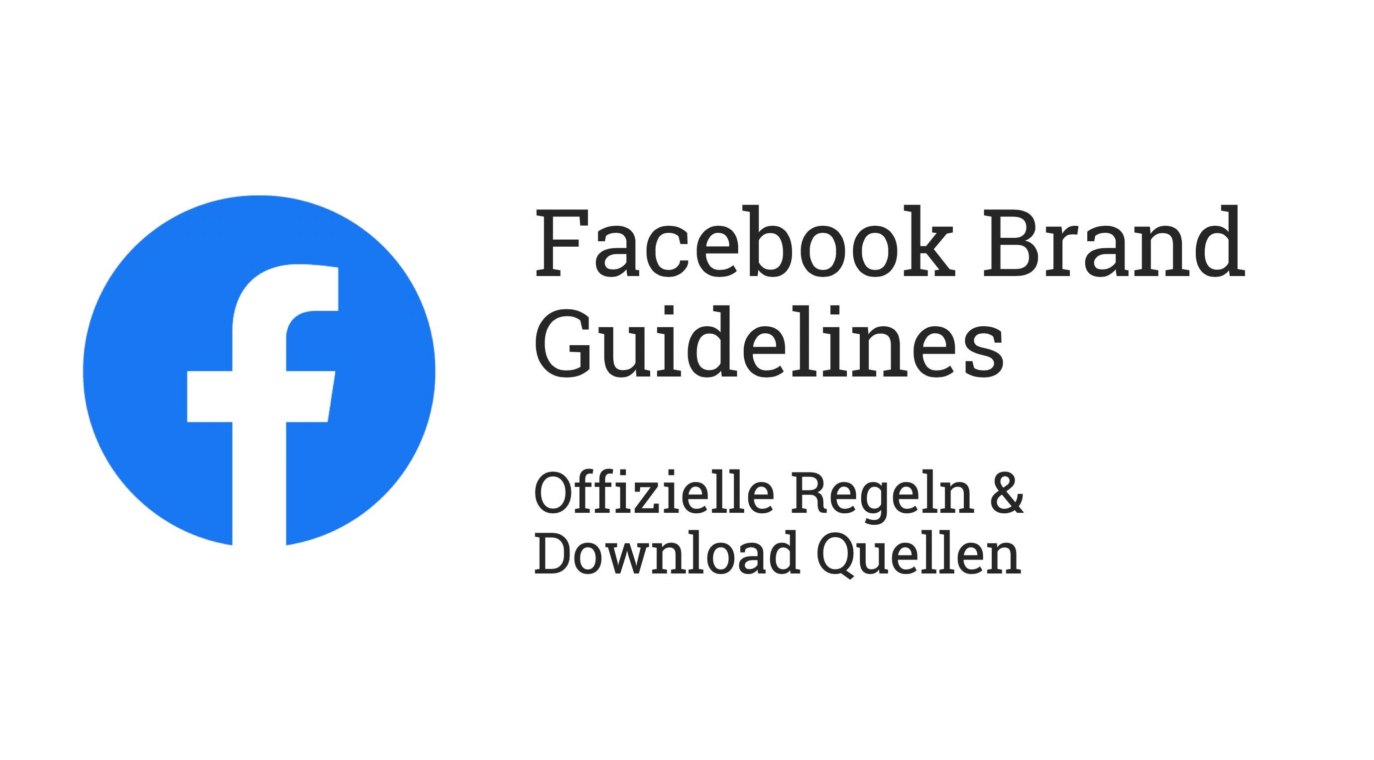 Richtlinien Für Die Nutzung Des Facebook Logos Und Anderen