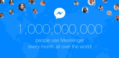 Aktuelle Facebook Messenger Nutzerzahlen: 1 Milliarde Nutzer, 17 Milliarden Fotos, 18.000 Bots …