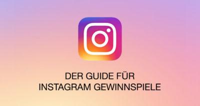 Instagram Gewinnspiele – Der ultimative Guide mit Regeln, Tipps und Tools für Unternehmen