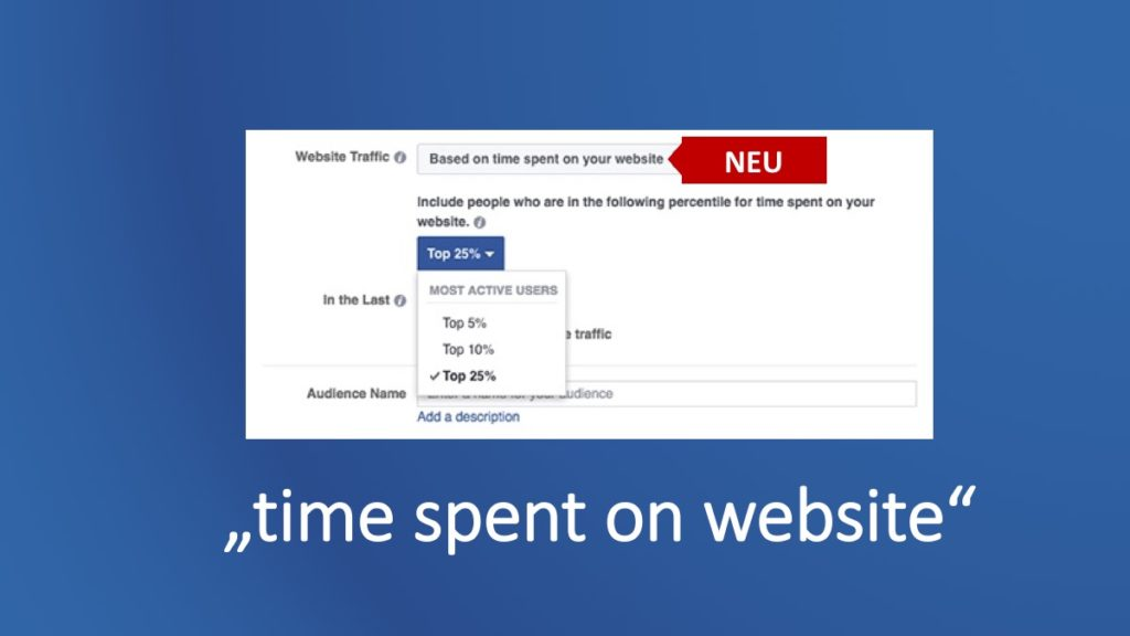 Mit neuer Custom Audience Option die aktivsten Webseitenbesucher als Facebook Zielgruppe definieren