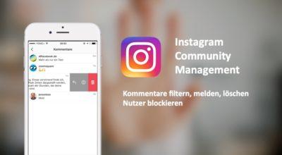 Instagram Community Management: Filtern, Verbergen, Löschen und Blocken
