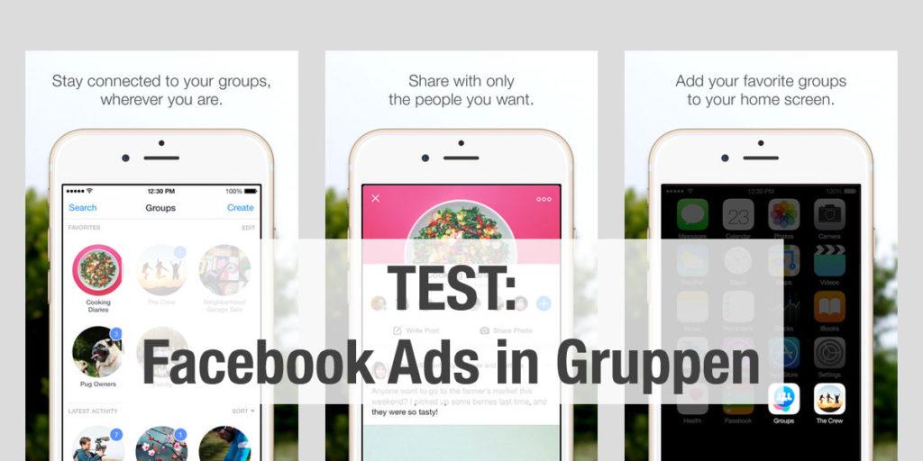 Facebook Anzeigen in Gruppen (Test)