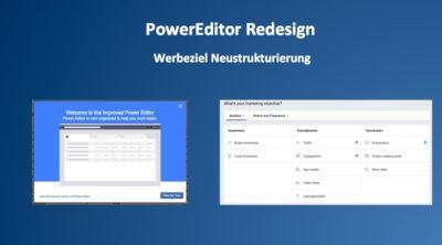 PowerEditor mit kleinem Redesign und Neuordnung der Werbeziele