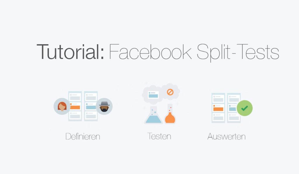 Tutorial: Mit Facebook Anzeigen einen Split-Test oder A/B Test erstellen