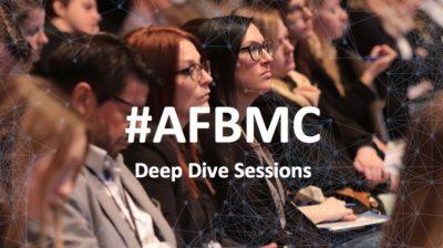 #AFBMC Deep Dive – 4 Sessions – 7 Experten – Nur 20 Plätze
