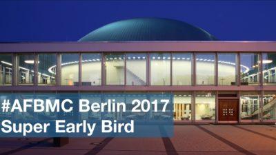 Noch einen Monat: Super Early Bird Tickets für die #AFBMC Berlin