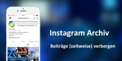 """Instagram: Eigene Bilder mit """"Archiv""""-Funktion aus dem Profil und Stream verbergen"""
