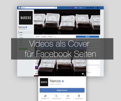 Nicht nur Titelbilder – Videos als Cover für Facebook Seiten einrichten