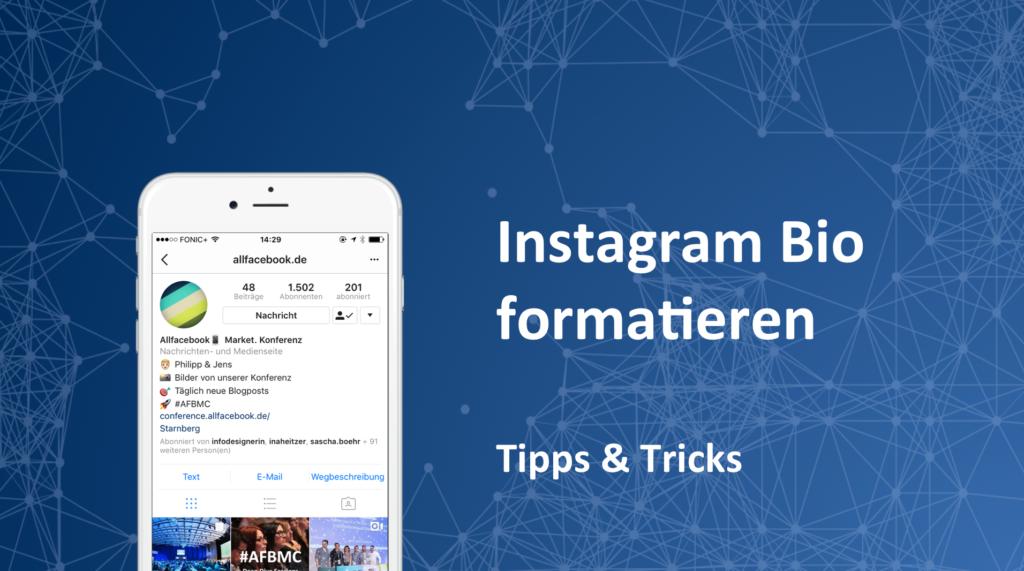 So Gehts Instagram Bio Richtig Formatieren Allfacebookde