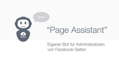 """""""Page Assistant"""" – Facebook testet offiziellen Bot nur für Administratoren von Seiten"""