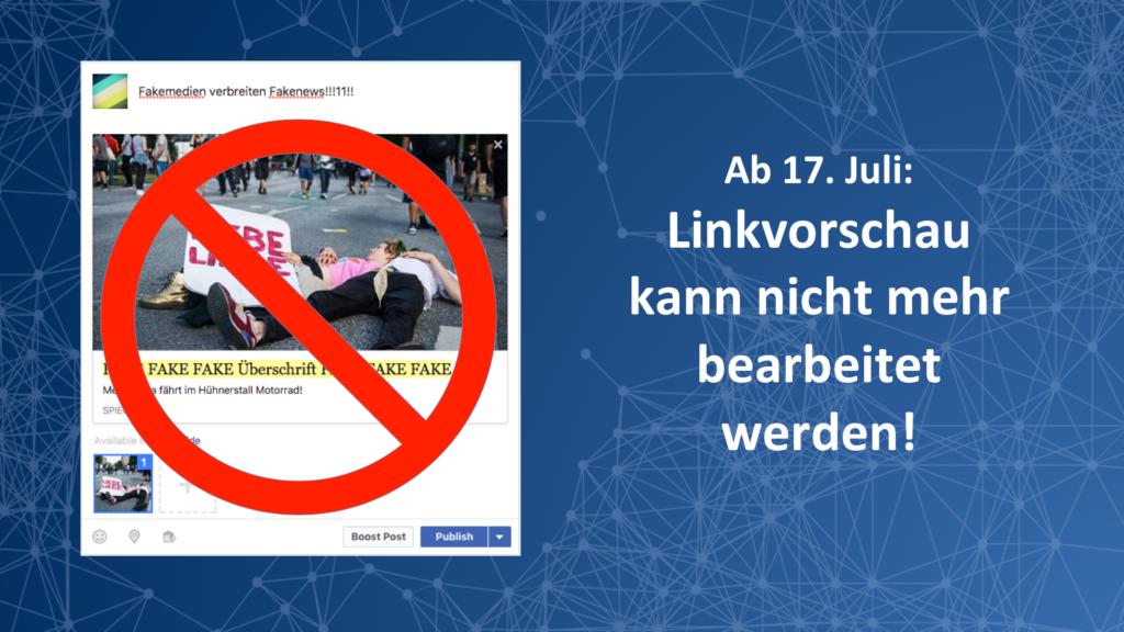 Achtung: Link-Vorschau Änderungen ab dem 17. Juli nicht mehr möglich