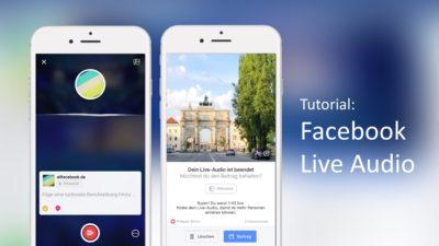 Facebook Live Audio Broadscast: alle Details und ein Tutorial