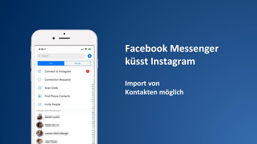Facebook testet Verbindung des Messengers mit Instagram