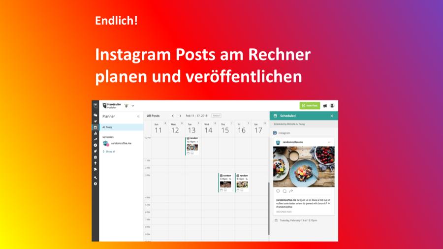 Instagram bringt eine API und erlaubt damit das Planen von Posts