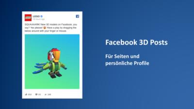 Neues Postformat vorgestellt: Facebook mit 3D Posts!
