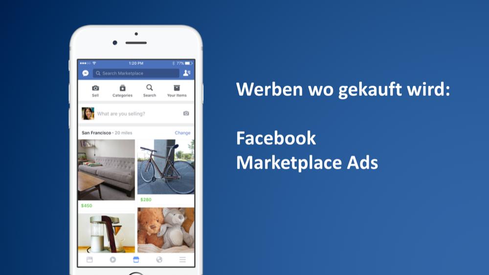 Neue Facebook Anzeigenplatzierungen: Marketplace Ads