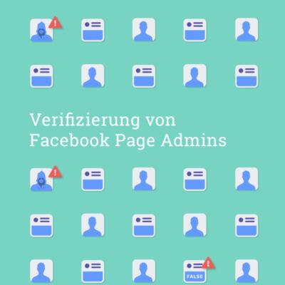 Verifizierung & Page History: mehr Transparenz für (große) Facebook Pages