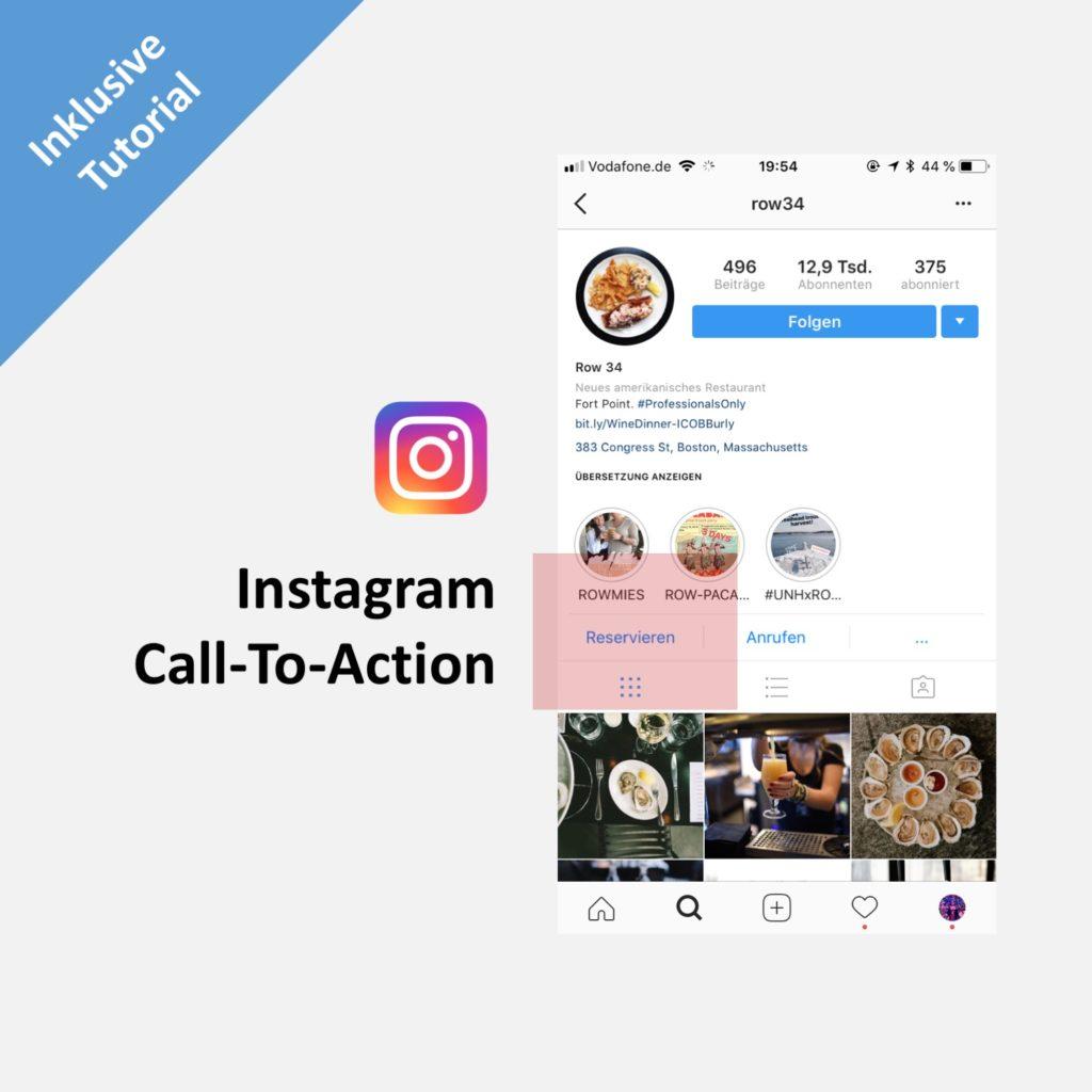 Call-To-Actions für Unternehmen auf Instagram – Inklusive Anleitung
