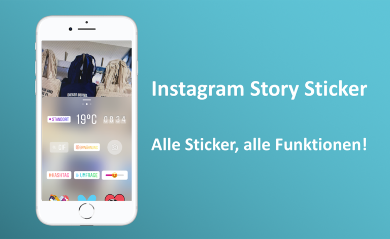 Der komplette Guide: Instagram Story Sticker