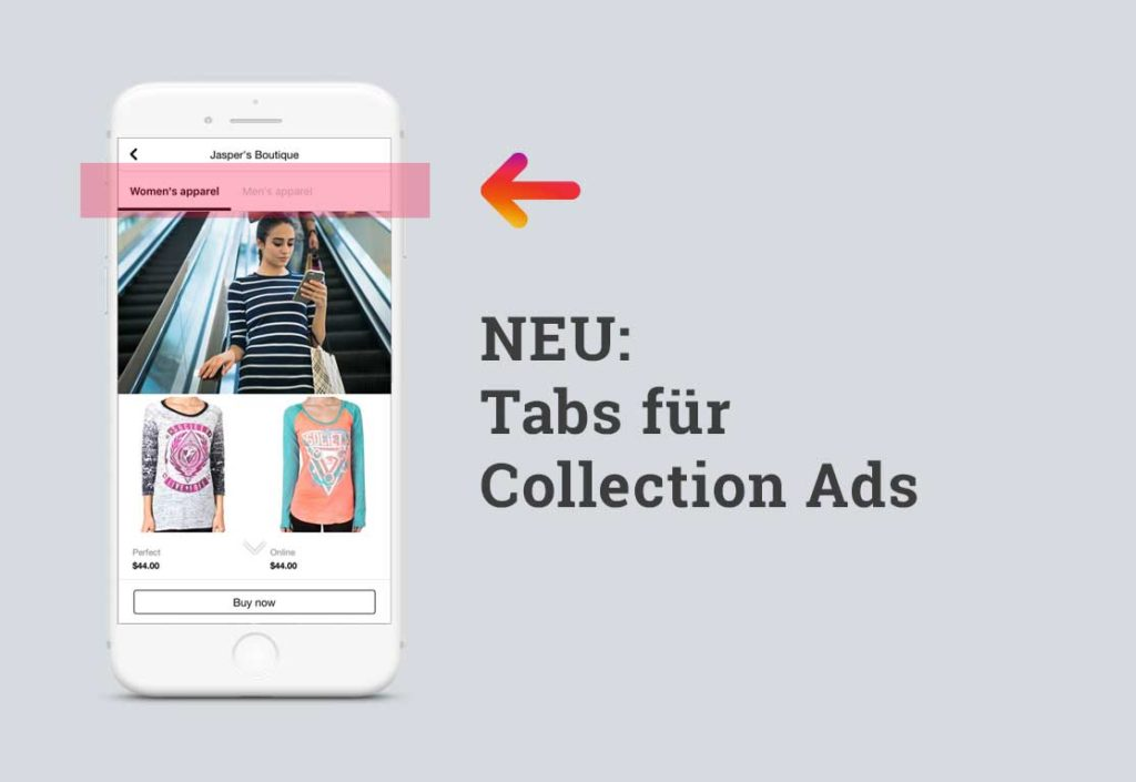 Neu für Collection Ads: Tabs in Facebook Anzeigen anlegen