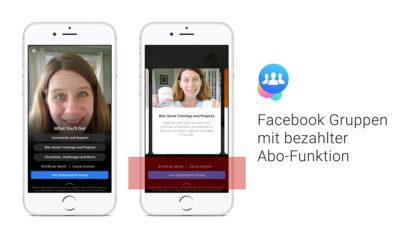 Test: Kostenpflichtige Facebook Gruppen mit bezahlter Abo-Funktion