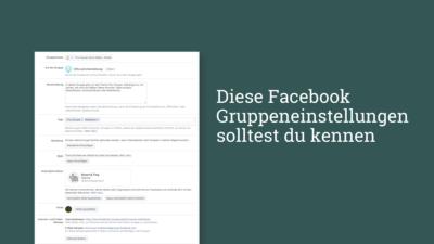 Alle Facebook Gruppeneinstellungen auf einen Blick