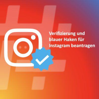 So geht's: Instagram Verifizierung mit dem blauen Haken