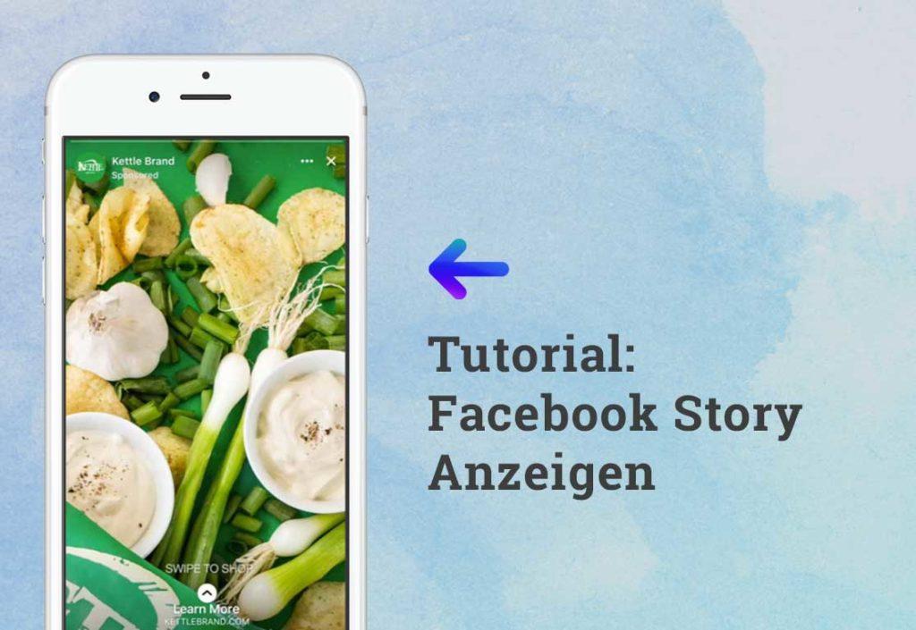 Facebook Stories Ads: Anleitung mit Vorgaben und Tipps