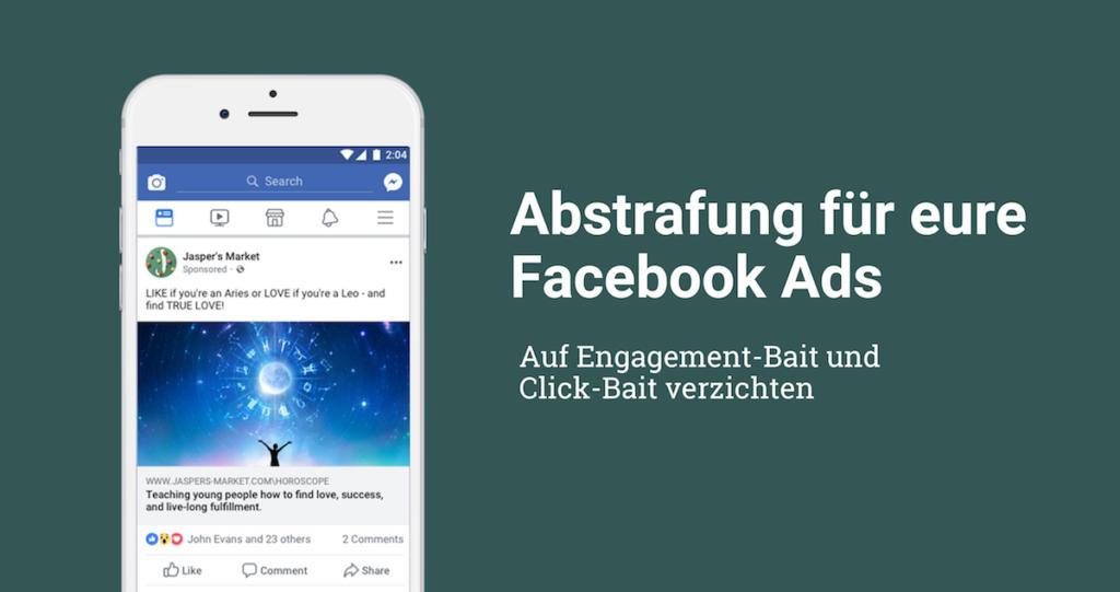 Facebook Ads mit Click- und Engagement-Bait werden abgestraft