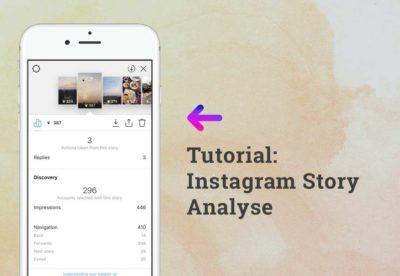 Mit Instagram Story Analytics zur besserem Content. Eine praktische Einführung.