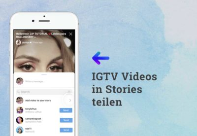 Neu: Für IGTV Videos in Stories werben